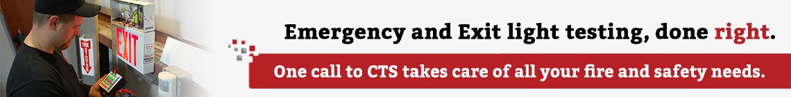 Emergency and Exit light testing, done right. Once call to CTS takes care of all your fire and safety needs.